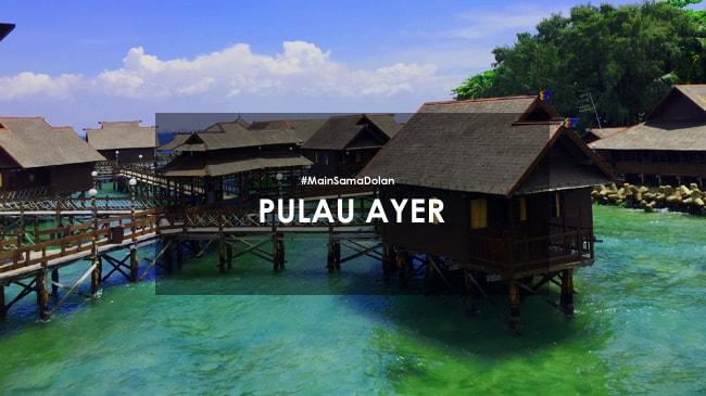 paket wisata pulau ayer murah
