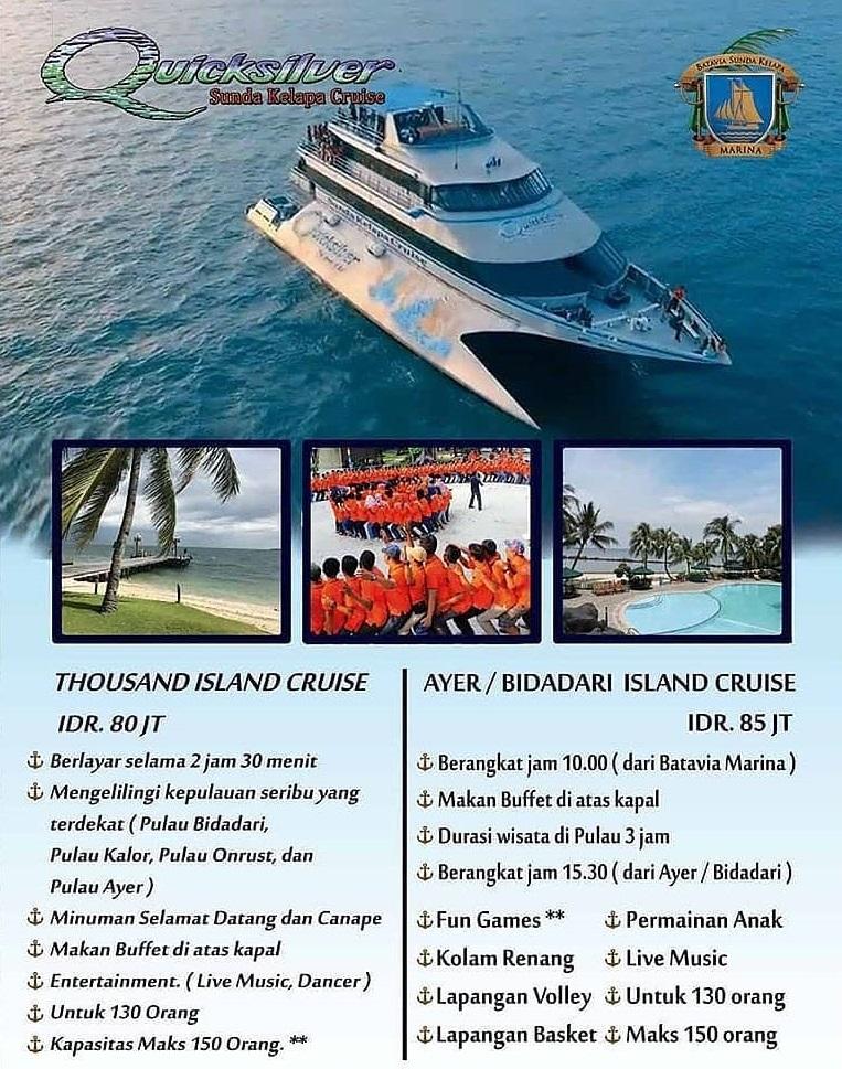 Quick Silver Cruise Jakarta